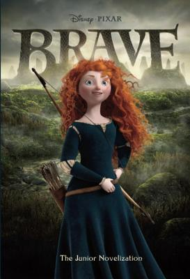 Brave: The Junior Novelization - Trimble, Irene (Adapted by)