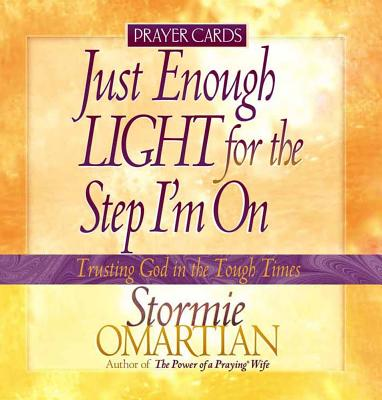 Just Enough Light for the Step I'm on Prayer Cards: Trusting God in the Tough Times - Omartian, Stormie