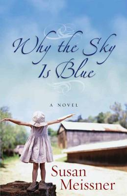 Why the Sky Is Blue - Meissner, Susan