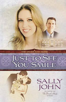 Just to See You Smile - John, Sally