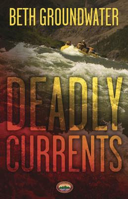 Deadly Currents - Groundwater, Beth