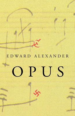 Opus - Alexander, Edward, Professor
