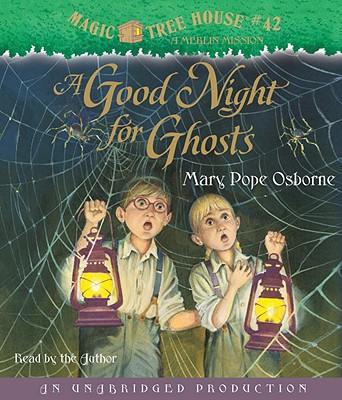 A Good Night for Ghosts - Osborne, Mary Pope (Read by)