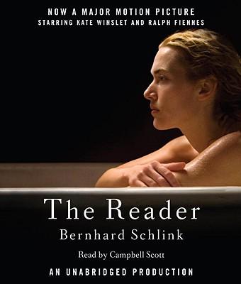 The Reader - Schlink, Bernhard, and Scott, Campbell (Read by)