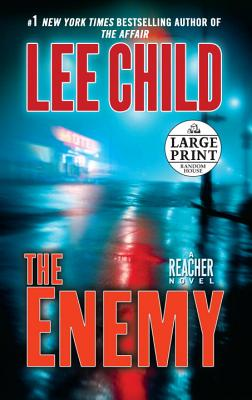 The Enemy: A Jack Reacher Novel - Child, Lee
