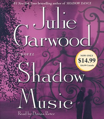 Shadow Music - Garwood, Julie, and Porter, Davina (Read by)