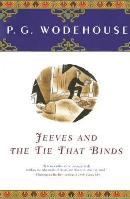 Jeeves and the Tie That Binds - Wodehouse, P G