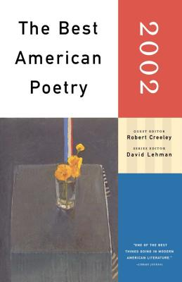 The Best American Poetry - Creeley, Robert (Editor), and Lehman, David (Editor)