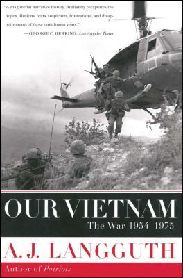 Our Vietnam: The War 1954-1975 - Langguth, A J