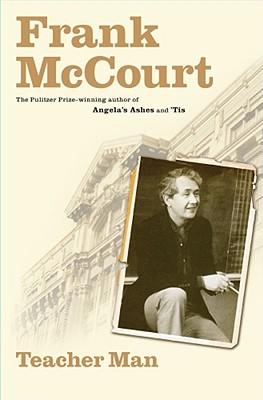 Teacher Man: A Memoir - McCourt, Frank