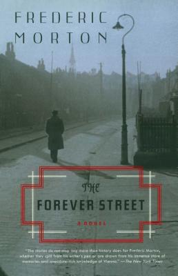 The Forever Street - Morton, Frederic