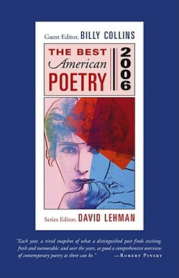 The Best American Poetry - Collins, Billy, Professor (Editor), and Lehman, David (Editor)
