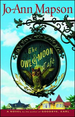 The Owl & Moon Cafe - Mapson, Jo-Ann