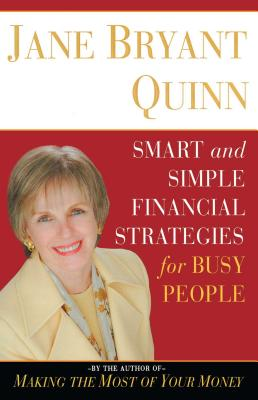 Smart and Simple Financial Strategies for Busy People - Quinn, Jane Bryant