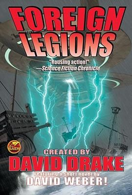 Foreign Legions - Flint, Eric, and Drake, David (Creator), and Weber, David