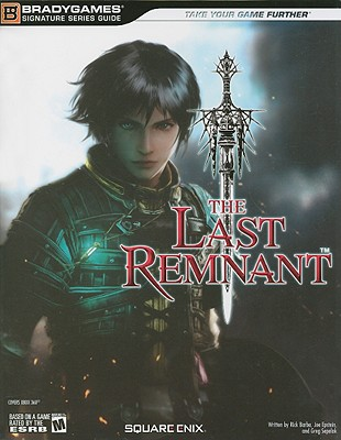 The Last Remnant - Barba, Rick, and Epstein, Joe, and Sepelak, Greg