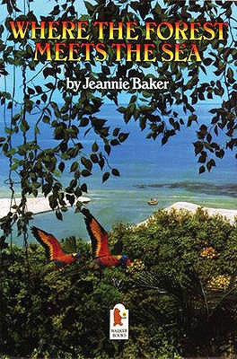 Where the Forest Meets the Sea - Baker, Jeannie
