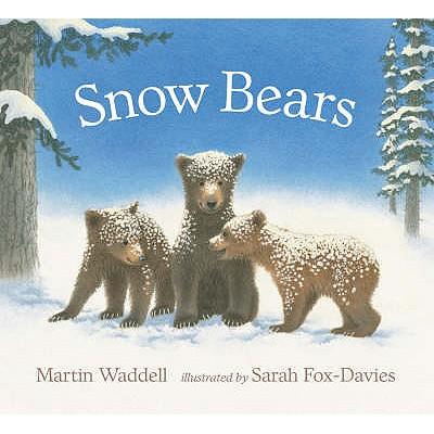 Snow Bears - Waddell, Martin