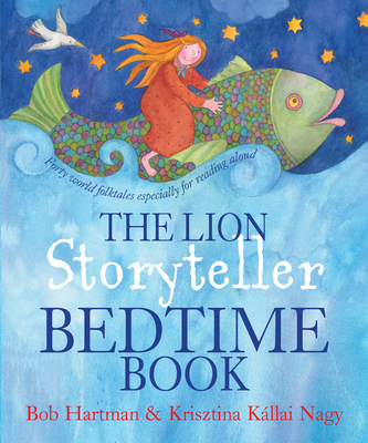 The Lion Storyteller Bedtime Book - Hartman, Bob
