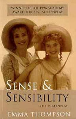 Sense and Sensibility: Screenplay - Thompson, Emma, and Austen, Jane