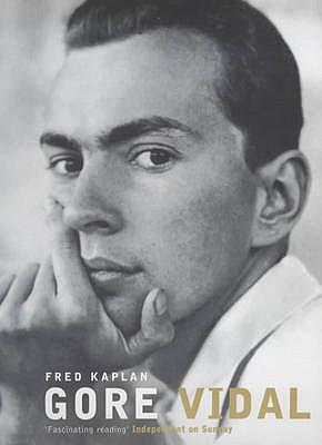 Gore Vidal - Kaplan, Fred