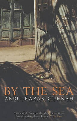 By the Sea - Gurnah, Abdulrazak