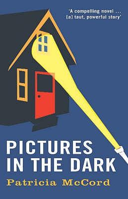 Pictures in the Dark - McCord, Patricia