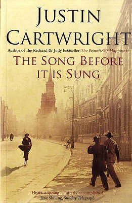 The Song Before it is Sung - Cartwright, Justin