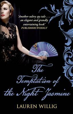 The Temptation of the Night Jasmine - Willig, Lauren