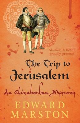 The Trip to Jerusalem - Marston, Edward