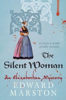 The Silent Woman - Marston, Edward