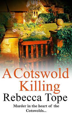 A Cotswold Killing - Tope, Rebecca