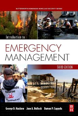 Introduction to Emergency Management - Haddow, George D, and Coppola, Damon P, and Bullock, Jane A