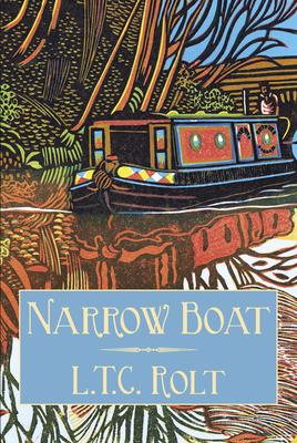 Narrow Boat - Rolt, L. T. C.