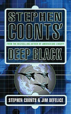 Stephen Coonts' Deep Black - Coonts, Stephen, and DeFelice, Jim