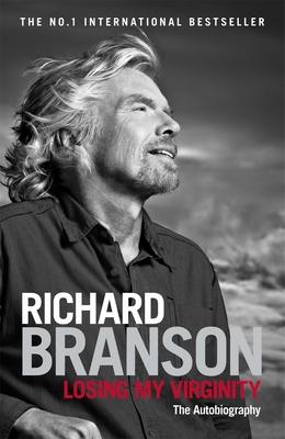 Losing My Virginity - Branson, Richard, Sir