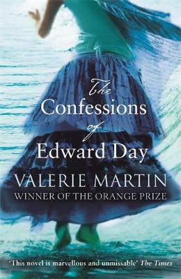 The Confessions of Edward Day - Martin, Valerie