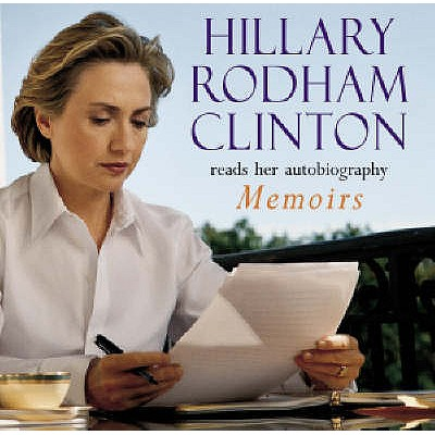 Living History - Clinton, Hillary Rodham (Read by)