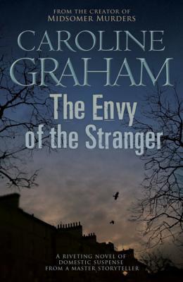 The Envy of the Stranger - Graham, Caroline
