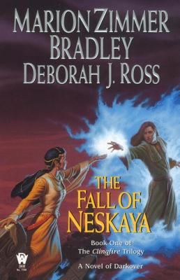 The Fall of Neskaya - Bradley, Marion Zimmer, and Ross, Deborah J