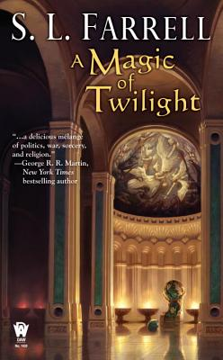 A Magic of Twilight - Farrell, S L
