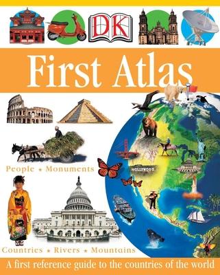 DK First Atlas - DK Publishing, and Ganeri, Anita, and Oxlade, Chris