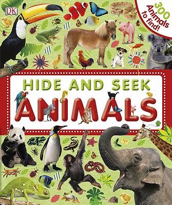 Hide and Seek Animals - Davis, Sarah, and Sirett, Dawn, and Gardner, Charlie (Editor)