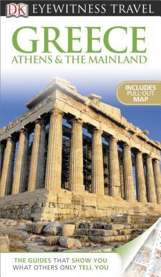 Greece, Athens & the Mainland - Dubin, Marc