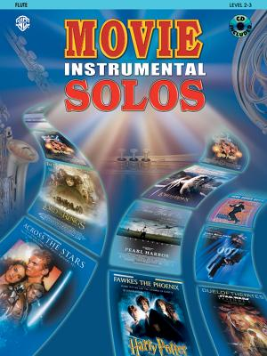 Movie Instrumental Solos: Flute: Level 2-3 - Galliford, Bill, and Neuburg, Ethan, and Edmondson, Tod