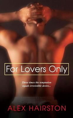 For Lovers Only - Hairston, Alex