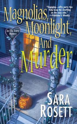 Magnolias, Moonlight, and Murder - Rosett, Sara