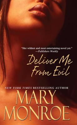 Deliver Me from Evil - Monroe, Mary