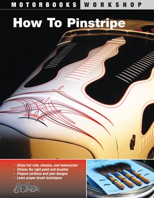 How to Pinstripe - Johnson, Alan, and Morrison, Roger (Foreword by)