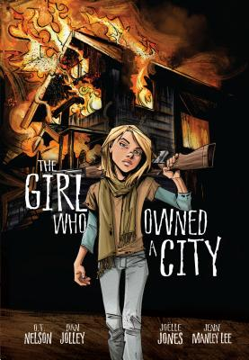 The Girl Who Owned a City - Nelson, O T, and Jolley, Dan (Adapted by), and Lee, Jenn Manley